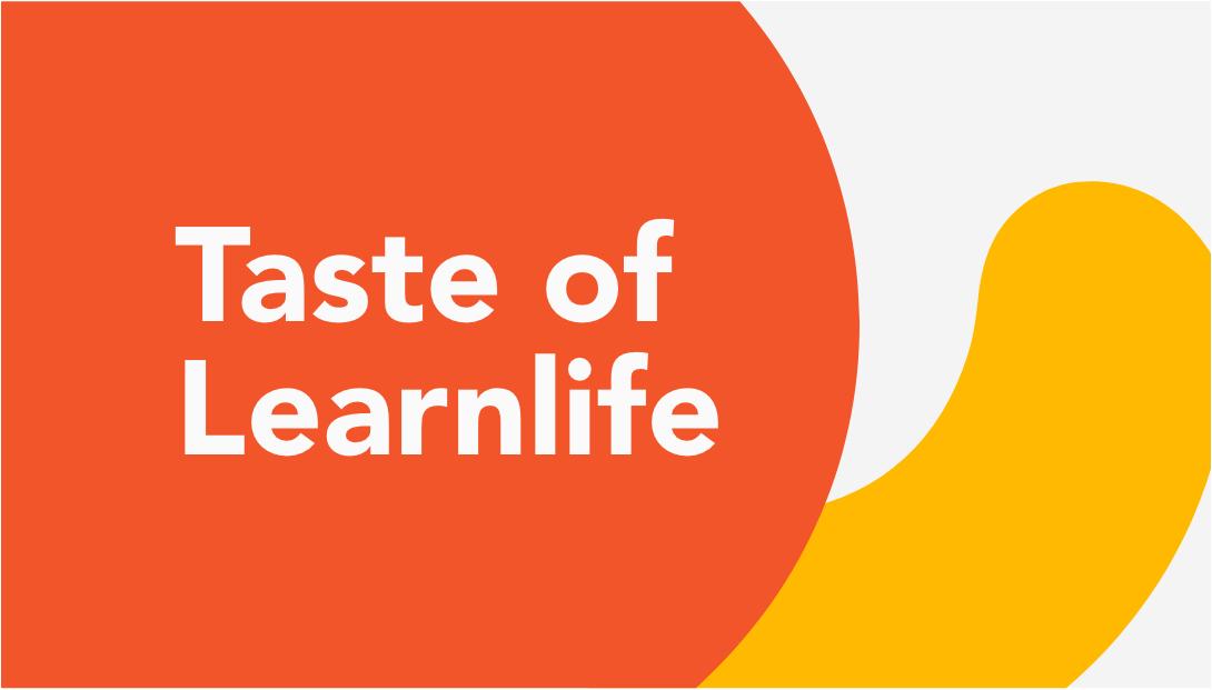 Taste of Learnlife